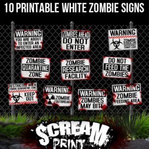 10 Printable White Zombie Signs