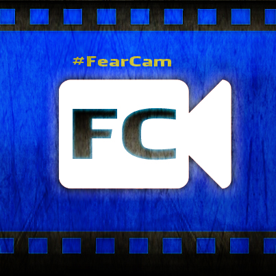 FearCam Videos