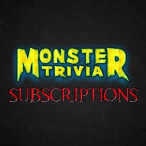 Monster Trivia Subscription