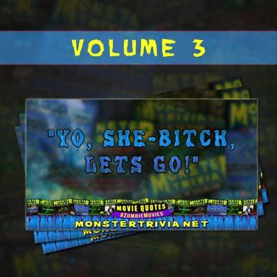 Monster Trivia Movie Quotes Volume 3